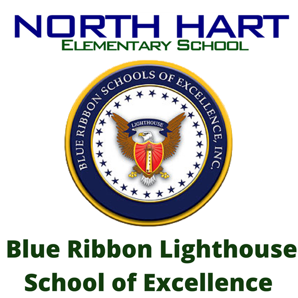 North Hart named Blue Ribbon Lighthouse School of Excellence